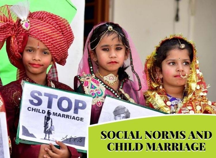 SOCIAL NORMS AND CHILD MARRIAGE